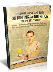 The Most Important Guide On Dieting And Nutrition For 21st Century